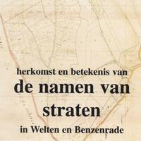 Lees het artikel: Straatnamenboek Welten en Benzenrade